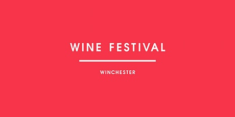 Wine Festival Winchester 2021 tickets