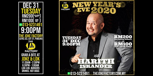 NEW YEAR'S EVE SHOW WITH HARITH ISKANDER (31 DEC)