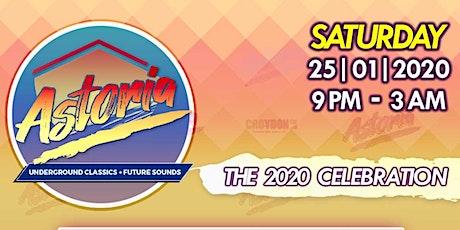 Astoria - 2020 Celebration tickets