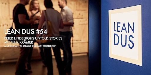 """Lean DUS #54: """"Peter Lindberghs Untold Stories"""""""