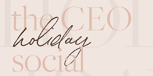 The CEO Holiday Social