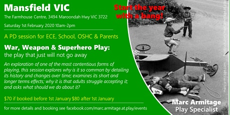War, Weapon & Superhero Play - in Mansfield VIC tickets