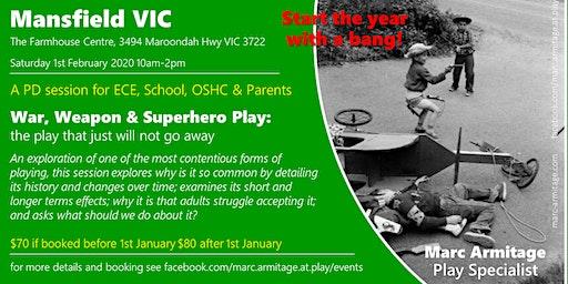 War, Weapon & Superhero Play - in Mansfield VIC
