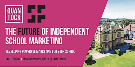 [BRISTOL] - The Future of Independent School Marketing tickets