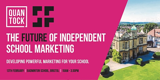 [BRISTOL] - The Future of Independent School Marketing