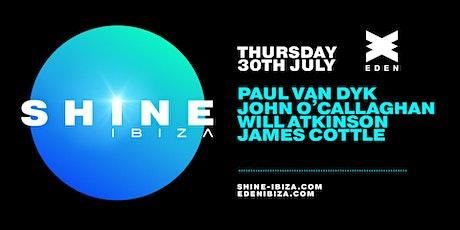 SHINE Ibiza | Week 4 w/ Paul van Dyk, John O'Callaghan, Atkinson tickets