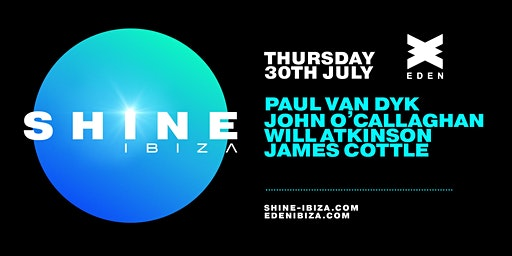 SHINE Ibiza | Week 4 w/ Paul van Dyk, John O'Callaghan, Atkinson