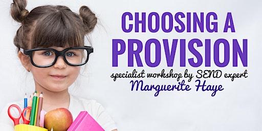 Choosing a Provision