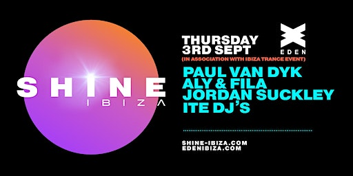 SHINE Ibiza | Ibiza Trance Week with Paul van Dyk, Aly & Fila, J Suckley