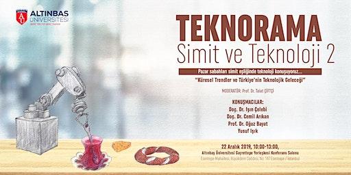Teknorama 2 - Küresel Trendler ve Türkiye'nin Teknolojik Geleceği