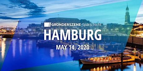 Gründerszene Spätschicht Hamburg - 14.05.2020 tickets