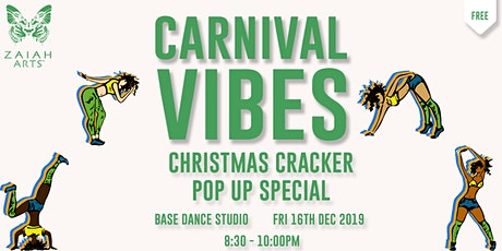 FREE CARNIVAL VIBES CHRISTMAS CRACKER POP UP  CLASS - LAST CLASS OF 2019 tickets