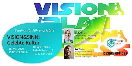 Führungs Seminar: VISION&SINN: Gelebte Unternehmenskultur Tickets