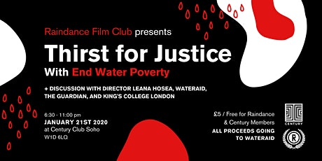 Raindance Film Club Presents THIRST FOR JUSTICE with End Water Poverty tickets