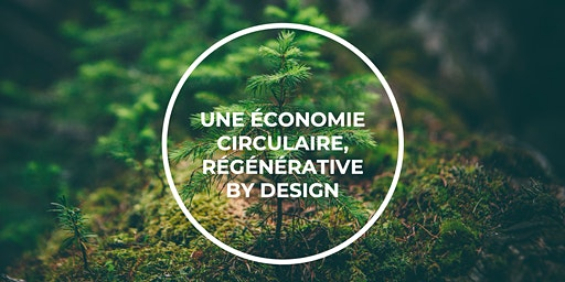 Vers une économie circulaire - conférence interactive