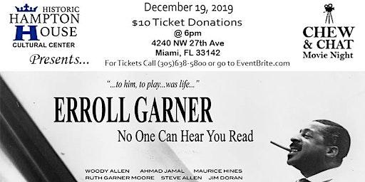 """Chew & Chat Movie Night:  Errol Garner """"No One Can Hear You Read"""""""