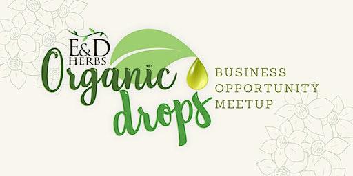 E&D Herbs   Organic Drops Business Opportunity Meetup