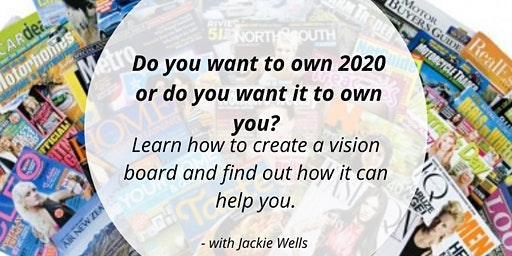 2020 Vision - Create your Vision Board for 2020 - light refreshments included