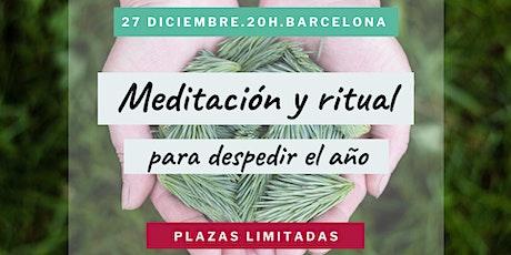 Meditación y ritual para despedir el año 2019 entradas