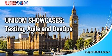 UNICOM Showcases: Testing, Agile & DevOps, London tickets