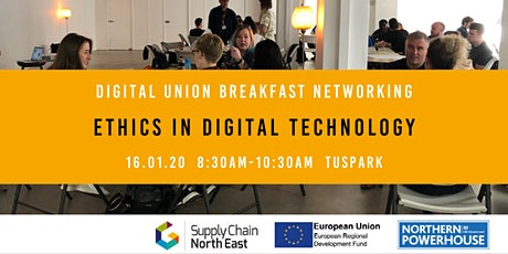 Digital Union Breakfast Networking Event: Ethics in Digital Technology tickets