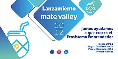 Lanzamiento Mate Valley entradas