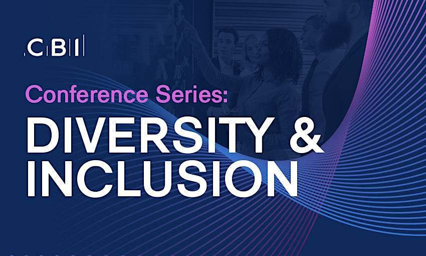 CBI Conference Series: Diversity & Inclusion