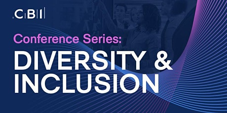 CBI Conference Series: Diversity & Inclusion tickets