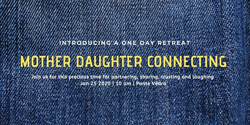 Mother - Daughter Connecting: A one day retreat