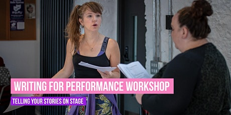 Writing for Performance Workshop - Telling Your Stories On Stage tickets