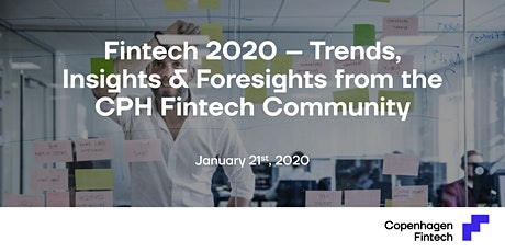 Fintech 2020 – Trends, Insights & Foresights from the CPH Fintech Community tickets