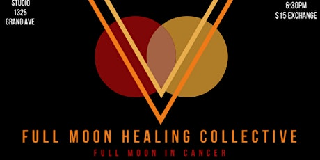 Full Moon Healing Collective - Full Moon in Cancer tickets