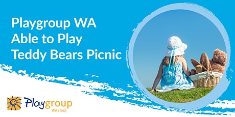 Playgroup WA South West - Able to Play Teddy Bears Picnic tickets