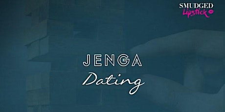 Jenga Dating - City tickets