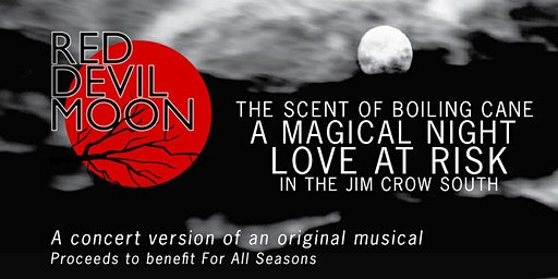 Red Devil Moon - A New Musical