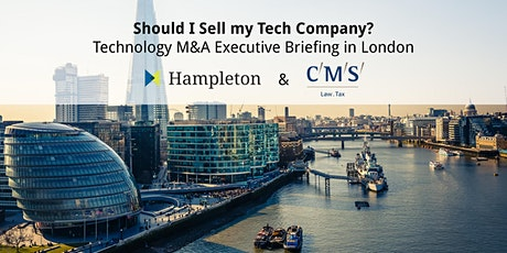 Should I Sell my Tech Company? Technology M&A Executive Briefing in London tickets