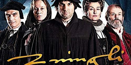 KINO - Der FILM am Dienstag: Zwingli - Der Reformator
