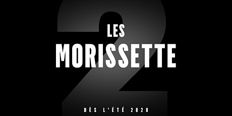 Les Morissette - Lectures – Les Morissette II tickets