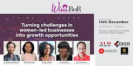 Women in Business Rwanda Think Tank Event tickets