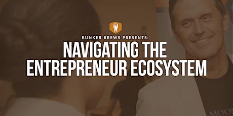 Bunker Brews Raleigh-Durham: Navigating the Entrepreneur Ecosystem tickets