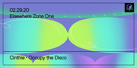 Cinthie, Occupy the Disco @ Elsewhere (Zone One) tickets