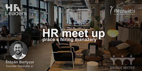 HR meetup na téma výsledky průzkumu práce s hiring manažery tickets