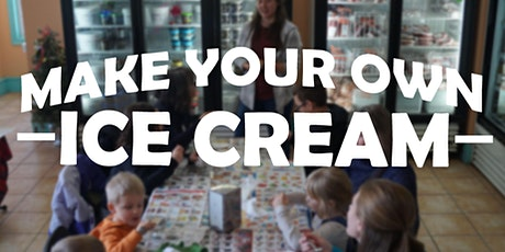 Make Your Own Ice Cream  tickets