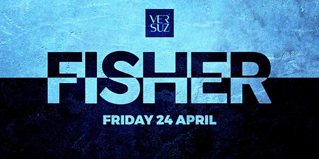 Versuz presents FISHER tickets