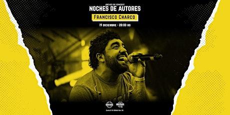 ¡FRAN CHARCO en vivo! entradas