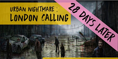 Urban Nightmare: London Calling Chapter 2 tickets