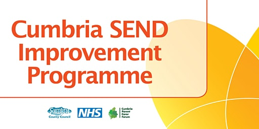 Cumbria SEND Improvement Board - Parent/Carer Conference - Whitehaven