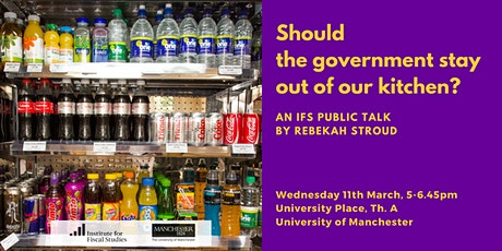 """Should the government stay out of our kitchen?""  Manchester Talk - IFS tickets"