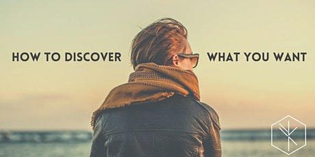 How to discover what you want? tickets