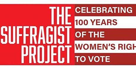 The Suffragist Project -- Truth to Power: Stories of Women Journalists tickets